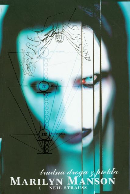 Trudna droga z piekła - Manson Marilyn, Strauss Neil | okładka