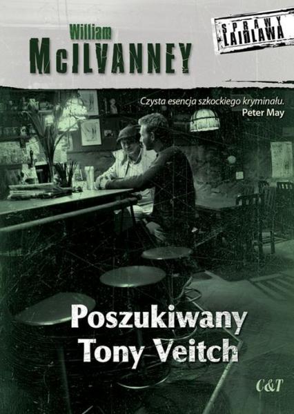 Poszukiwany Tony Veitch - William McIlvanney | okładka