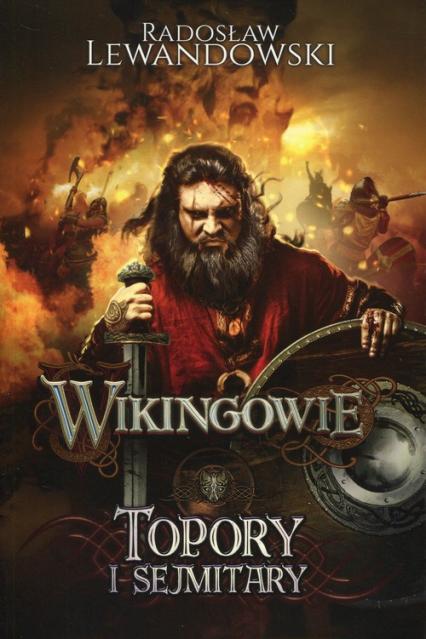 Wikingowie 3 Topory i sejmitary - Radosław Lewandowski | okładka