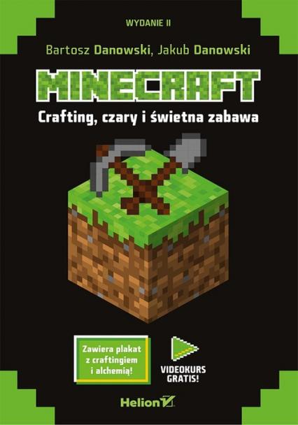 Minecraft Crafting czary i świetna zabawa - Danowski Bartosz, Danowski Jakub | okładka