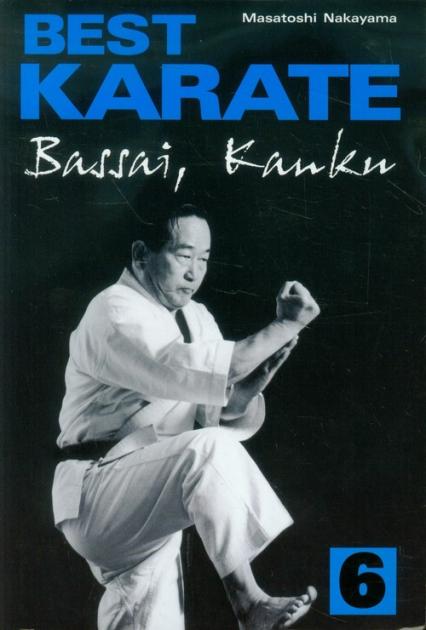 Best Karate 6 Bassai, Kanku - Masatoshi Nakayama | okładka