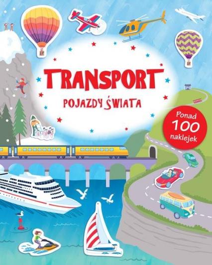 Transport Pojazdy Świata Poznaję Świat + naklejki -    okładka