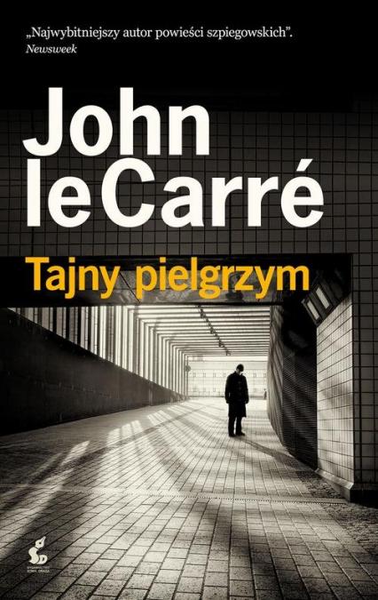 Tajny pielgrzym - John le Carré  | okładka