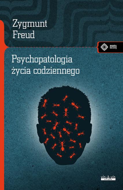 Psychopatologia życia codziennego - Zygmunt Freud | okładka