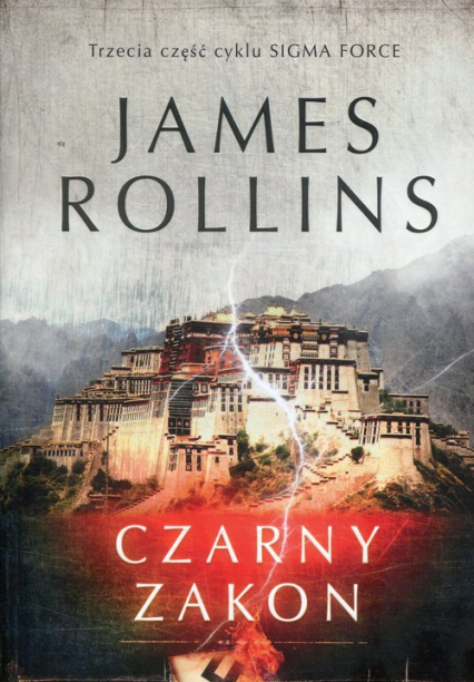 Sigma Force Tom 3 Czarny Zakon - James Rollins | okładka