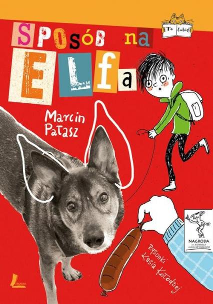 Sposób na Elfa - Marcin Pałasz | okładka