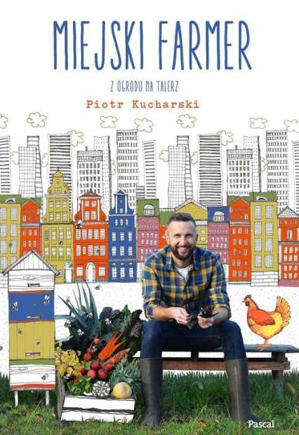 Miejski Farmer - Piotr Kucharski | okładka