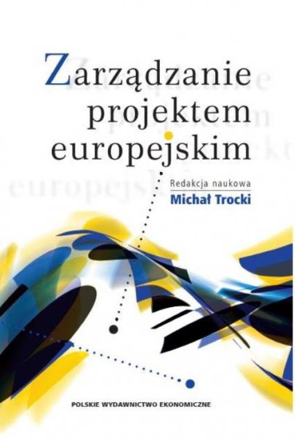 Zarządzanie projektem europejskim -  | okładka