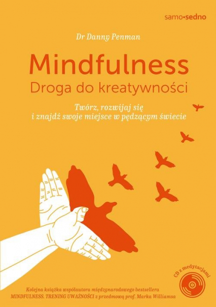 Mindfulness Droga do kreatywności - Danny Penman | okładka