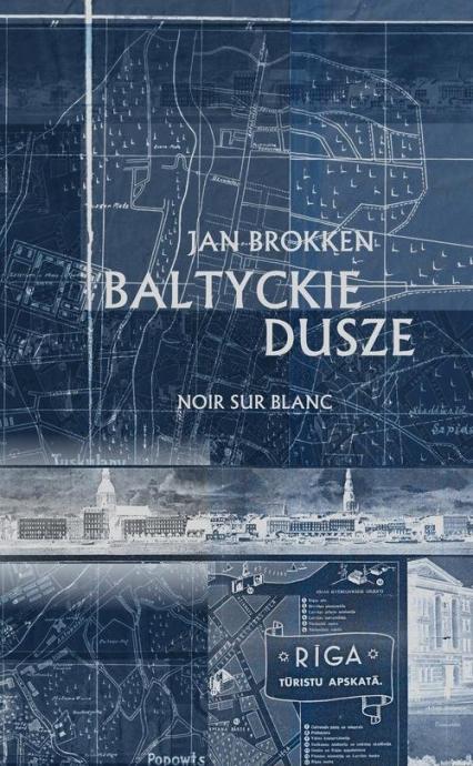 Bałtyckie dusze - Jan Brokken | okładka