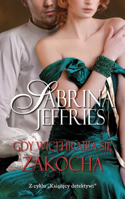 Gdy wicehrabia się zakocha - Sabrina Jeffries   okładka