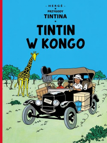 Przygody Tintina Tintin w Kongo Tom 2 - Remi Georges Prosper   okładka