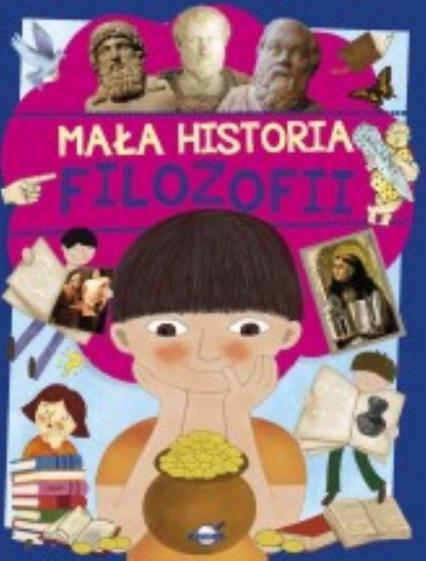 Mała historia filozofii dla dzieci - Artur Maciak | okładka