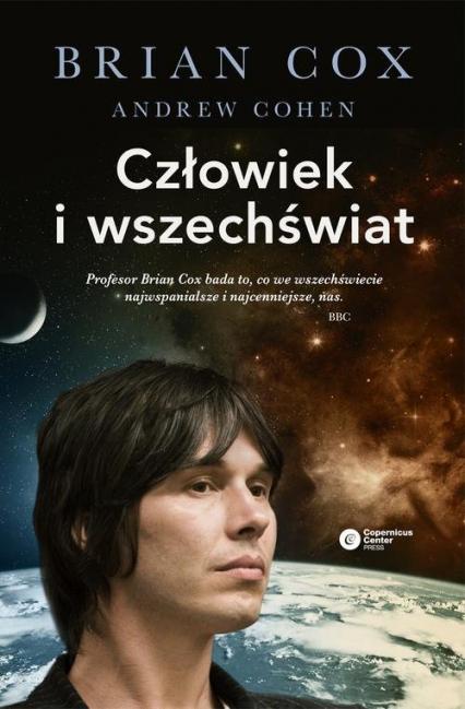 Człowiek i wszechświat - Cox Brian, Cohen Andrew | okładka