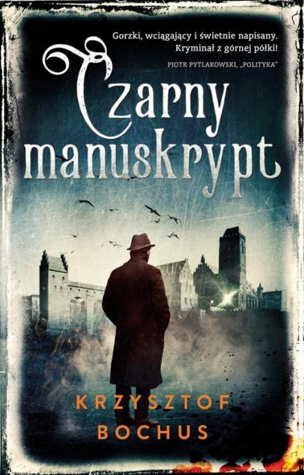 Czarny manuskrypt - Krzysztof Bochus | okładka