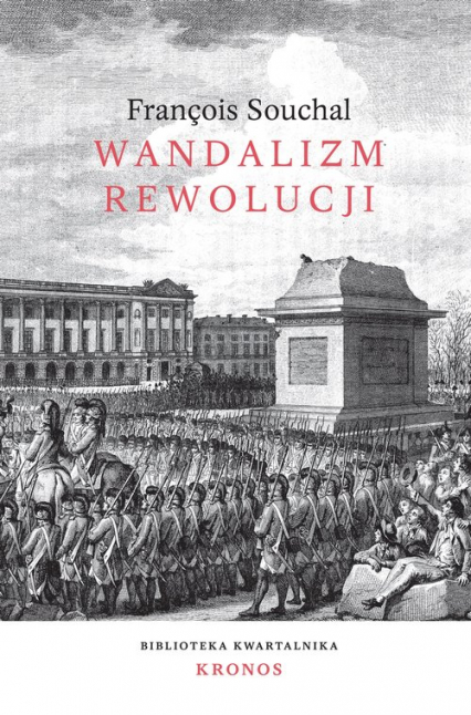 Wandalizm rewolucji - Francois Souchal   okładka