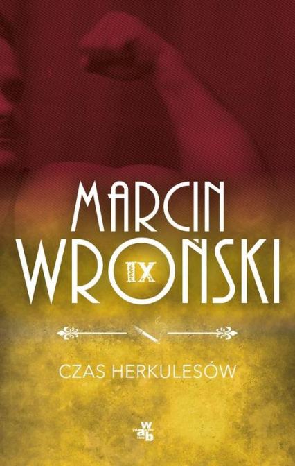 Czas Herkulesów - Marcin Wroński | okładka