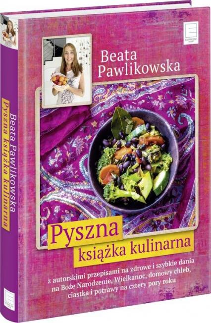 Pyszna książka kulinarna - Beata Pawlikowska | okładka
