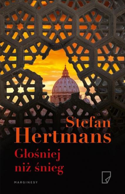 Głośniej niż śnieg - Stefan Hertmans | okładka