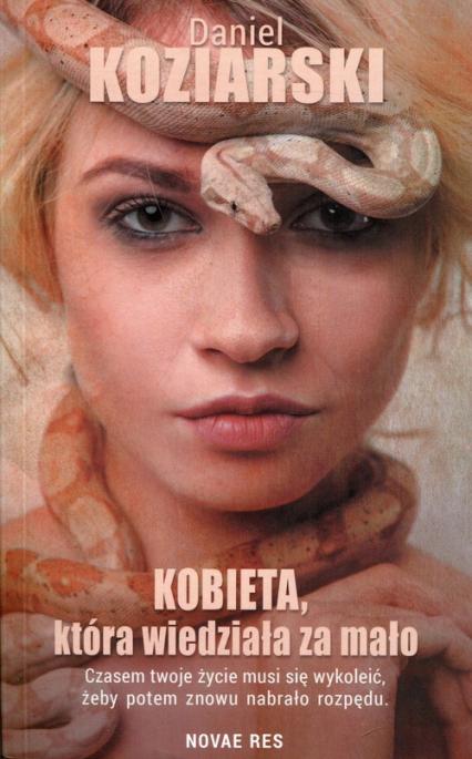 Kobieta, która wiedziała za mało - Daniel Koziarski | okładka