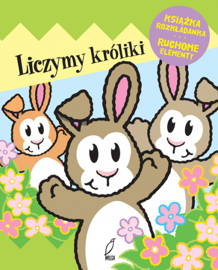 Liczymy króliki Ruchome elementy Książka rozkładanka -    okładka