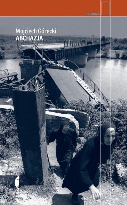 Abchazja - Wojciech Górecki | okładka