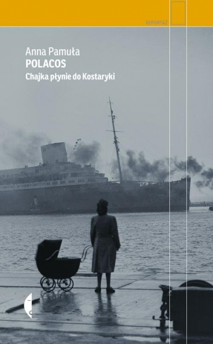 Polacos. Chajka płynie do Kostaryki - Anna Pamuła | okładka