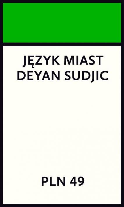 Język miast - Deyan Sudjic | okładka