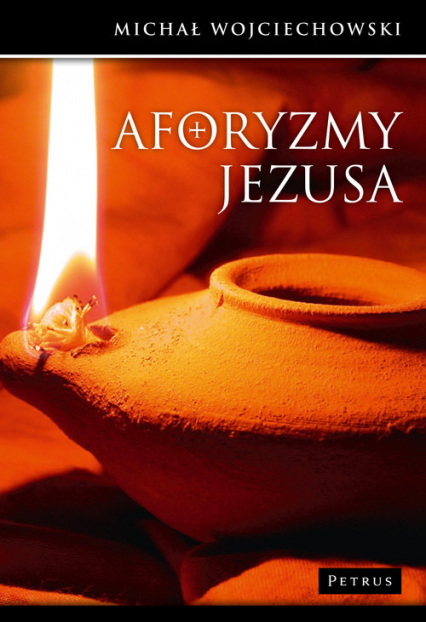Aforyzmy Jezusa - Michał Wojciechowski | okładka
