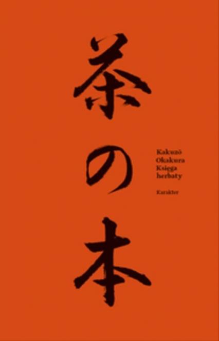 Księga herbaty - Kakuzo Okakura | okładka