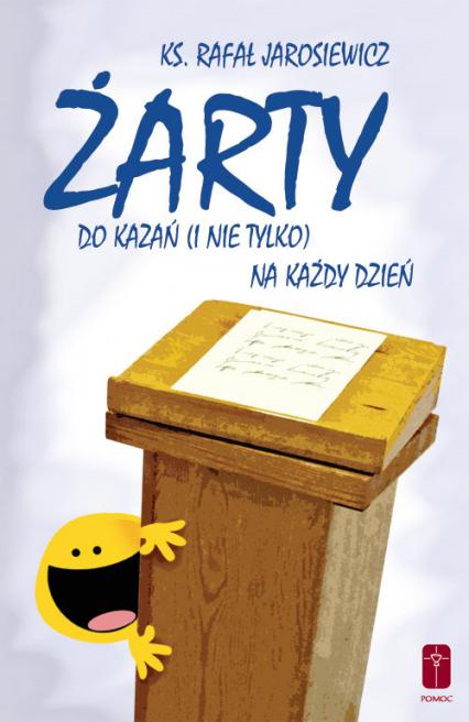 Żarty do kazań (i nie tylko) na każdy dzień - Rafał Jarosiewicz   okładka