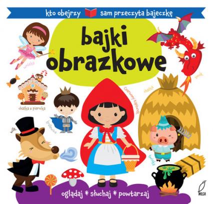 Bajki obrazkowe - Urszula Kozłowska | okładka