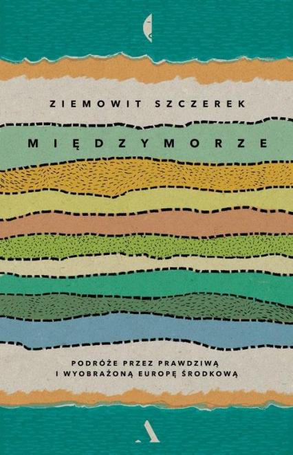 Międzymorze - Ziemowit Szczerek | okładka