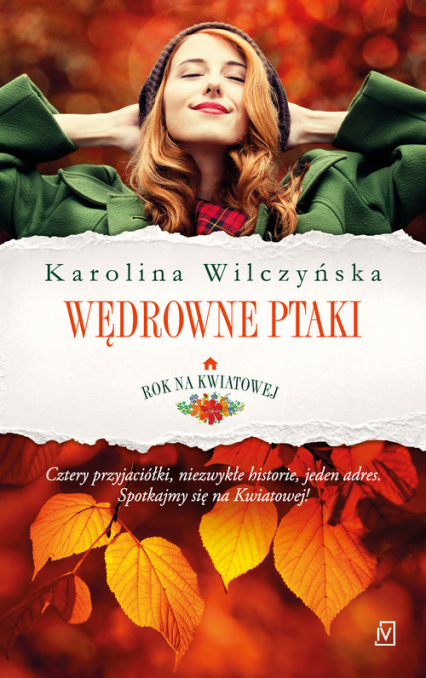 Rok na Kwiatowej Tom1 Wędrowne ptaki - Karolina Wilczyńska | okładka