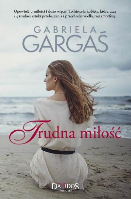 Trudna miłość - Gabriela Gargaś | okładka