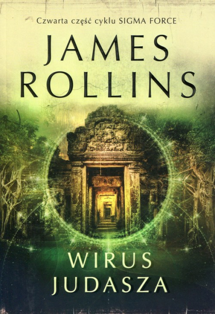 Sigma Force Tom 4 Wirus Judasza - James Rollins | okładka