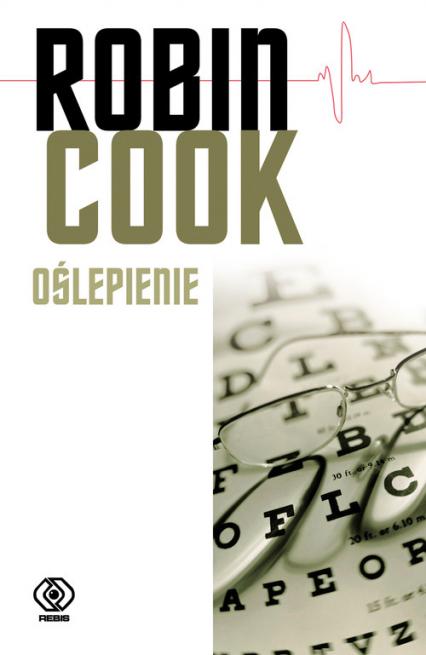 Oślepienie - Robin Cook | okładka
