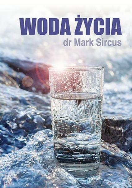 Woda życia - Mark Sircus | okładka