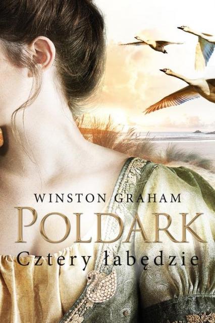 Poldark Cztery łabędzie - Winston Graham | okładka