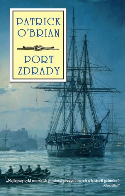 Port zdrady - Patrick O'brian   okładka
