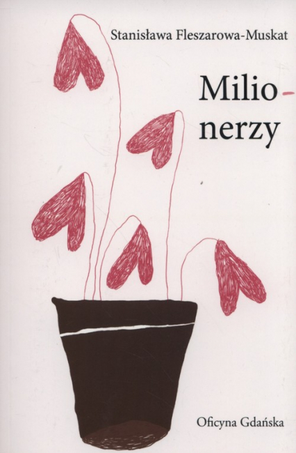 Milionerzy - Stanisława Fleszarowa-Muskat | okładka