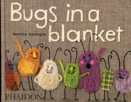 Bugs in a blanket - Beatrice Alemagna | okładka