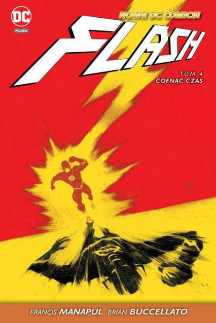 Flash - Cofnąć czas Tom 4 - Manapul Francis, Buccellato Brian | okładka