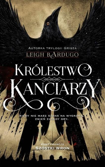 Królestwo kanciarzy - Leigh Bardugo | okładka
