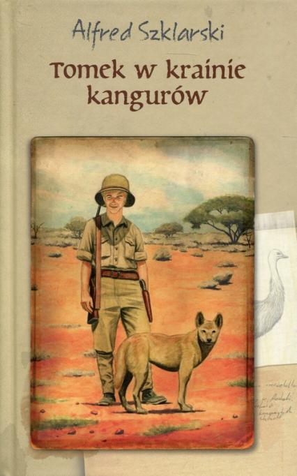 Tomek w krainie kangurów - Alfred Szklarski   okładka