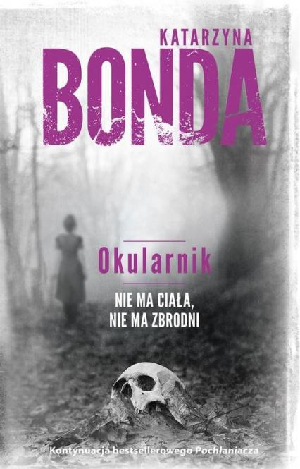Okularnik - Katarzyna Bonda | okładka