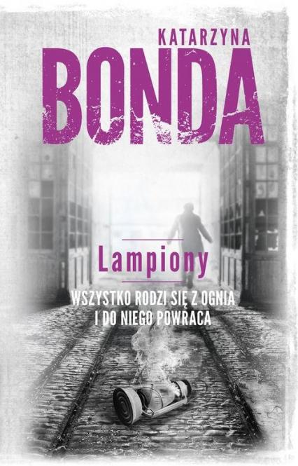 Lampiony - Katarzyna Bonda   okładka