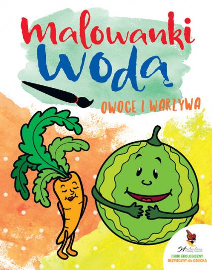 Owoce i warzywa Malowanki wodne -  | okładka