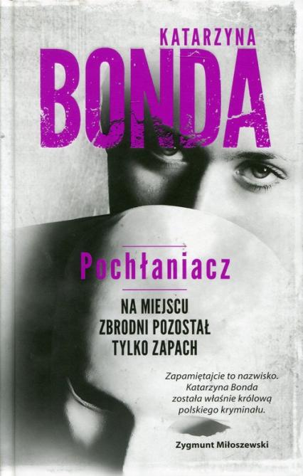 Pochłaniacz - Katarzyna Bonda | okładka