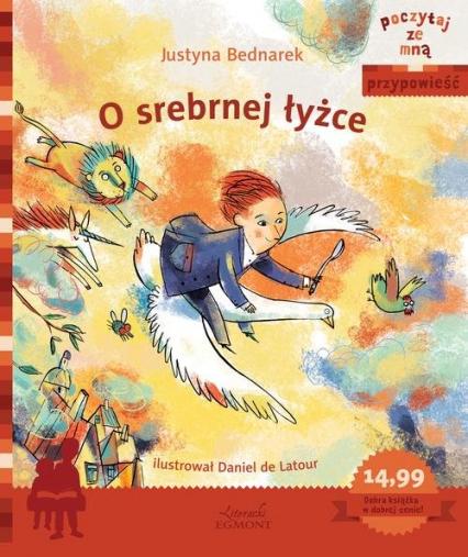 O srebrnej łyżce - Justyna Bednarek | okładka